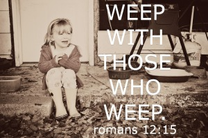 weep-with-those-who-weep