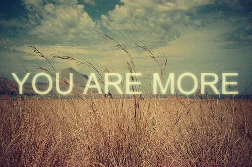 you+are+more
