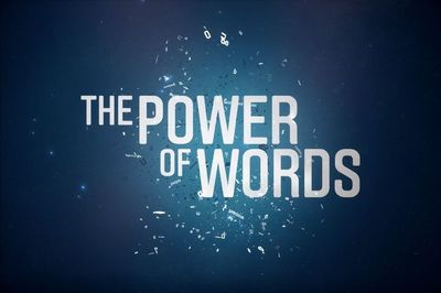 The Power of Words | already &...