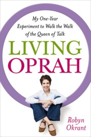 """Living Oprah"" by Robyn Okrant"