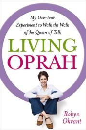 """Living Oprah"" by Robyn Okrant"